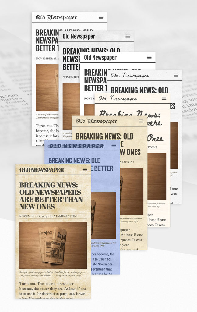 Eight old newspaper styles available.